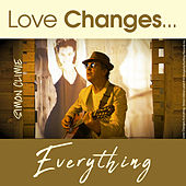 Love Changes Everything von Simon Climie