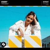 Trouble von VASSY