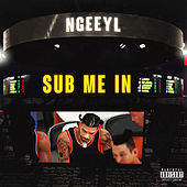 Sub Me In by NGeeYL