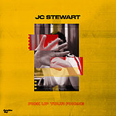 Pick Up Your Phone by JC Stewart
