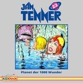 Folge 22: Planet der 1000 Wunder von Jan Tenner