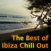 The Best Of Ibiza Chill by Various Artists