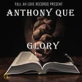 Glory de Anthony Que