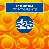 Last Rhythm Revisited by Last Rhythm