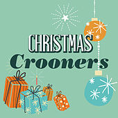 Christmas Crooners (Greatest Seasonal Classics) di Various Artists