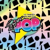 Yo También Bailaba Con Súper Pop, Vol. 1+ Vol. 2 de Various Artists