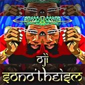 Sono'Theism (Meditation Music) by Oji