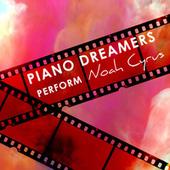 Piano Dreamers Perform Noah Cyrus (Instrumental) de Piano Dreamers