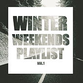 Winter Weekends Playlist Vol.1 von Various Artists