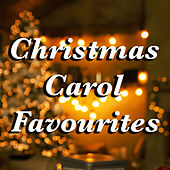 Christmas Carol Favourites by Various Artists