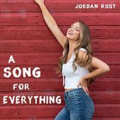A Song for Everything von Jordan Rust