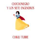 Chocho-Negro y los siete engendros (Banda sonora original) by Chikili Tubbie