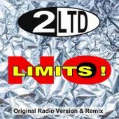 No Limits (Original Radio Version & Remix) de 2 Limited