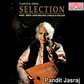 Selection - Pandit Jasraj -Raga Megh, Gaud Malhar, Charju Ki Malhar by Pandit Jasraj
