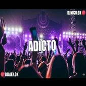 Adicto Remix by DJ Alex