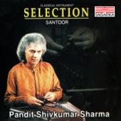 Selection - Pandit Shivkumar Sharma - Santoor de Pandit Shivkumar Sharma