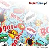 Superhero Girl de Tim Compagna