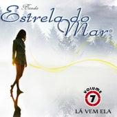 Lá Vem Ela by Banda Estrela do Mar