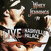 Live at the Nashville Palace de Whey Jennings