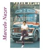 De Mis Canciones Llevando Canciones by Marcelo Nazer