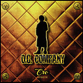 Oro Lo Que Fue by O.G. Company