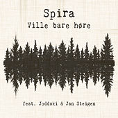 Ville bare høre by Spira
