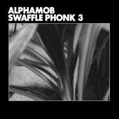 Swaffle Phonk 3 by Alphamob