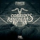 Corridos y Rancheras by La Firmeza Norteña