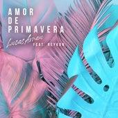 Amor De Primavera (Remix) de Lucas Arnau