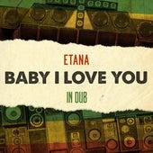 Baby I Love You in Dub van Etana
