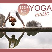Top 50 Yoga Music – Mindfulness Meditation for Stress Relief and Better Sleep, Zen Massage Nature Sounds Relaxing Music Therapy by Yoga Music