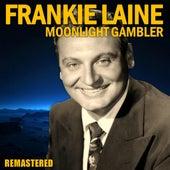 Moonlight Gambler (Remastered) de Frankie Laine