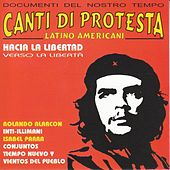 Canti di protesta latino americani by Various Artists