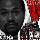 War of Tha Roses by Scotch