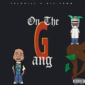 On The Gang (feat. Hit-Town) von Yelo Hill