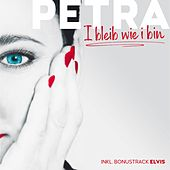 I Bleib Wie I Bin de Petra