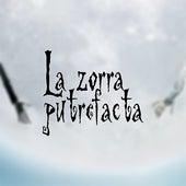 La zorra putrefacta (Banda sonora original) by Chikili Tubbie