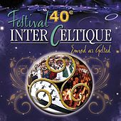 40ème Festival Interceltique de Lorient by Various Artists