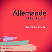 Bach: Allemande Partita No. 2 in C Minor, BWV 826 von Lisa Ruping Cheng