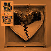 Don't Leave Me Lonely (Claptone Remix) van Mark Ronson