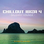 Chill Out Ibiza, Vol. 4  (Balearic Lounge) by Various Artists