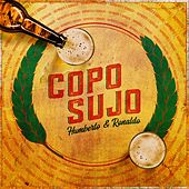 Copo Sujo (Ao Vivo) by Humberto & Ronaldo