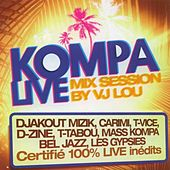 Kompa Live Mix Session (By VJ LOU) by Various Artists