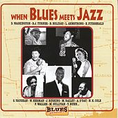 When Blues Meets Jazz by Various Artists