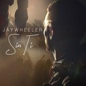 Sin Ti de Jay Wheeler