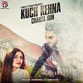 Kuch Kehna Chahta Hun de Tarun Haritas
