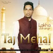 Taj Mehal van Lakha Singh