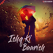 Ishq Ki Baarish by Vinod Bhatt
