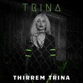 Thirrem Trina by Trina