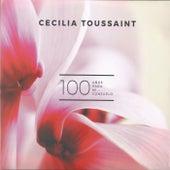 100 Años para Mi... Consuelo de Cecilia Toussaint